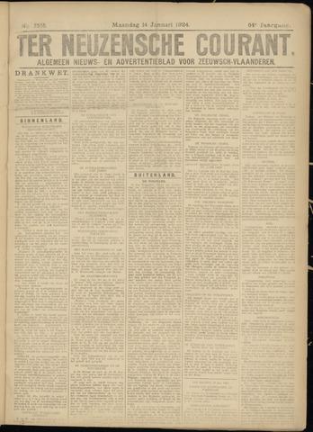Ter Neuzensche Courant. Algemeen Nieuws- en Advertentieblad voor Zeeuwsch-Vlaanderen / Neuzensche Courant ... (idem) / (Algemeen) nieuws en advertentieblad voor Zeeuwsch-Vlaanderen 1924-01-14