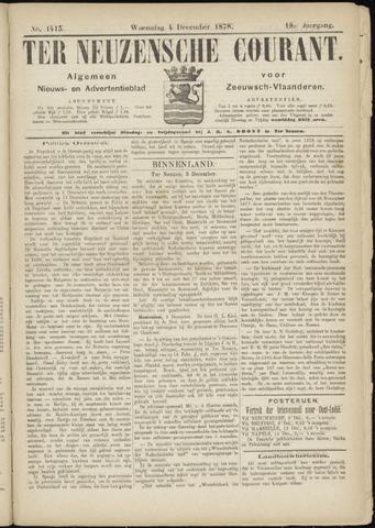 Ter Neuzensche Courant. Algemeen Nieuws- en Advertentieblad voor Zeeuwsch-Vlaanderen / Neuzensche Courant ... (idem) / (Algemeen) nieuws en advertentieblad voor Zeeuwsch-Vlaanderen 1878-12-04