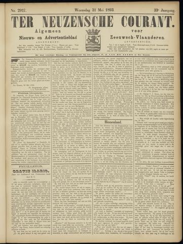 Ter Neuzensche Courant. Algemeen Nieuws- en Advertentieblad voor Zeeuwsch-Vlaanderen / Neuzensche Courant ... (idem) / (Algemeen) nieuws en advertentieblad voor Zeeuwsch-Vlaanderen 1893-05-31