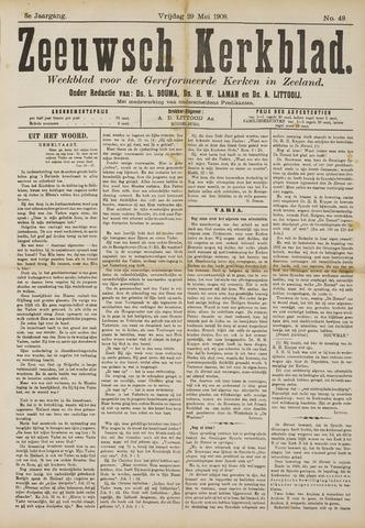 Zeeuwsche kerkbode, weekblad gewijd aan de belangen der gereformeerde kerken/ Zeeuwsch kerkblad 1908-05-29