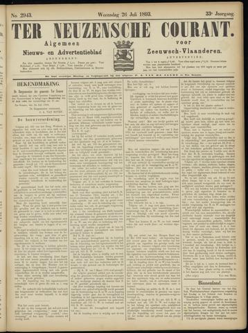 Ter Neuzensche Courant. Algemeen Nieuws- en Advertentieblad voor Zeeuwsch-Vlaanderen / Neuzensche Courant ... (idem) / (Algemeen) nieuws en advertentieblad voor Zeeuwsch-Vlaanderen 1893-07-26
