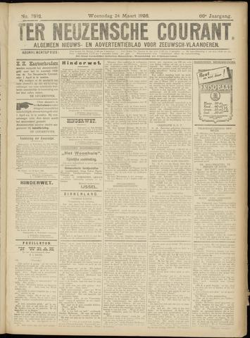 Ter Neuzensche Courant. Algemeen Nieuws- en Advertentieblad voor Zeeuwsch-Vlaanderen / Neuzensche Courant ... (idem) / (Algemeen) nieuws en advertentieblad voor Zeeuwsch-Vlaanderen 1926-03-24