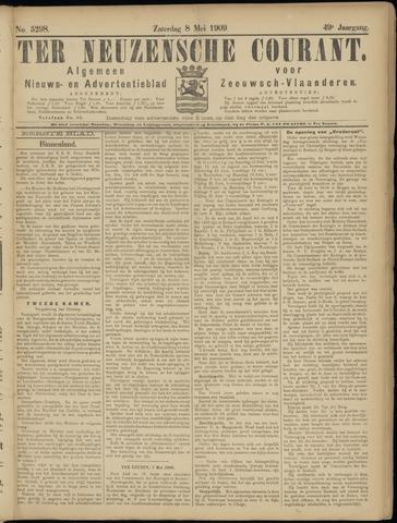Ter Neuzensche Courant. Algemeen Nieuws- en Advertentieblad voor Zeeuwsch-Vlaanderen / Neuzensche Courant ... (idem) / (Algemeen) nieuws en advertentieblad voor Zeeuwsch-Vlaanderen 1909-05-08