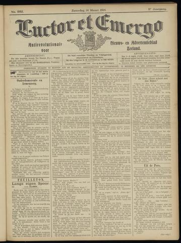 Luctor et Emergo. Antirevolutionair nieuws- en advertentieblad voor Zeeland / Zeeuwsch-Vlaanderen. Orgaan ter verspreiding van de christelijke beginselen in Zeeuwsch-Vlaanderen 1914-03-14