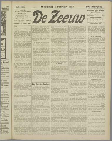 De Zeeuw. Christelijk-historisch nieuwsblad voor Zeeland 1915-02-03