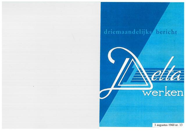Driemaandelijks bericht Deltawerken 1960-08-01