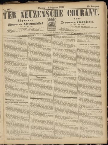Ter Neuzensche Courant. Algemeen Nieuws- en Advertentieblad voor Zeeuwsch-Vlaanderen / Neuzensche Courant ... (idem) / (Algemeen) nieuws en advertentieblad voor Zeeuwsch-Vlaanderen 1899-08-15