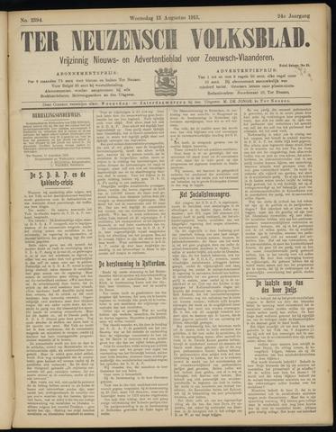 Ter Neuzensch Volksblad. Vrijzinnig nieuws- en advertentieblad voor Zeeuwsch- Vlaanderen / Zeeuwsch Nieuwsblad. Nieuws- en advertentieblad voor Zeeland 1913-08-13