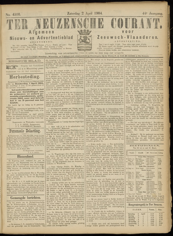 Ter Neuzensche Courant. Algemeen Nieuws- en Advertentieblad voor Zeeuwsch-Vlaanderen / Neuzensche Courant ... (idem) / (Algemeen) nieuws en advertentieblad voor Zeeuwsch-Vlaanderen 1904-04-02