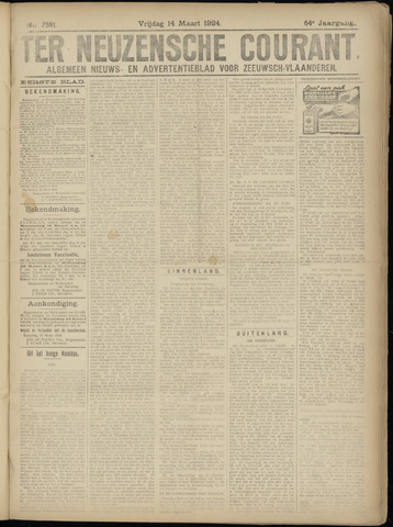 Ter Neuzensche Courant. Algemeen Nieuws- en Advertentieblad voor Zeeuwsch-Vlaanderen / Neuzensche Courant ... (idem) / (Algemeen) nieuws en advertentieblad voor Zeeuwsch-Vlaanderen 1924-03-14