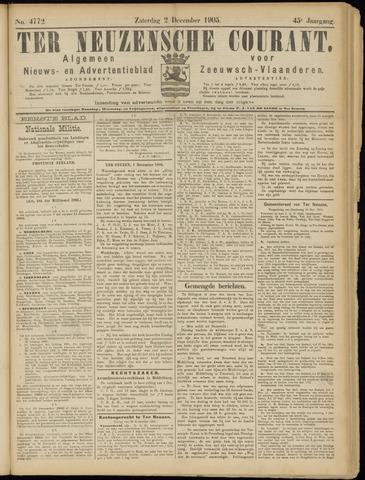 Ter Neuzensche Courant. Algemeen Nieuws- en Advertentieblad voor Zeeuwsch-Vlaanderen / Neuzensche Courant ... (idem) / (Algemeen) nieuws en advertentieblad voor Zeeuwsch-Vlaanderen 1905-12-02