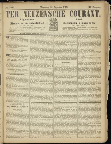 Ter Neuzensche Courant. Algemeen Nieuws- en Advertentieblad voor Zeeuwsch-Vlaanderen / Neuzensche Courant ... (idem) / (Algemeen) nieuws en advertentieblad voor Zeeuwsch-Vlaanderen 1892-08-31