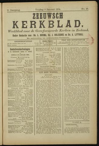 Zeeuwsche kerkbode, weekblad gewijd aan de belangen der gereformeerde kerken/ Zeeuwsch kerkblad 1904-01-08