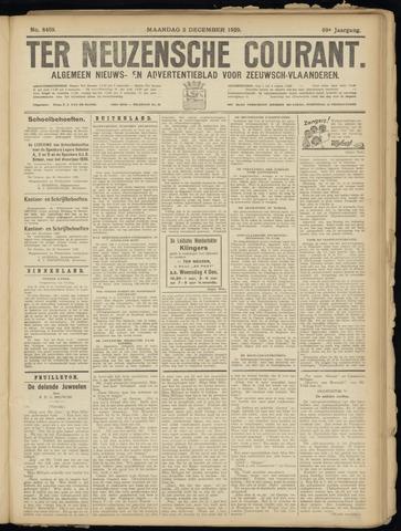 Ter Neuzensche Courant. Algemeen Nieuws- en Advertentieblad voor Zeeuwsch-Vlaanderen / Neuzensche Courant ... (idem) / (Algemeen) nieuws en advertentieblad voor Zeeuwsch-Vlaanderen 1929-12-02