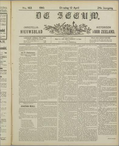 De Zeeuw. Christelijk-historisch nieuwsblad voor Zeeland 1910-04-12