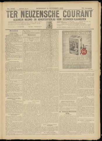Ter Neuzensche Courant. Algemeen Nieuws- en Advertentieblad voor Zeeuwsch-Vlaanderen / Neuzensche Courant ... (idem) / (Algemeen) nieuws en advertentieblad voor Zeeuwsch-Vlaanderen 1935-12-18