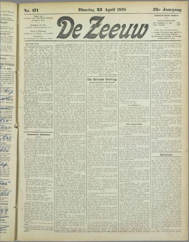 De Zeeuw. Christelijk-historisch nieuwsblad voor Zeeland 1918-04-23