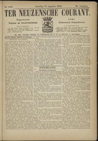 Ter Neuzensche Courant. Algemeen Nieuws- en Advertentieblad voor Zeeuwsch-Vlaanderen / Neuzensche Courant ... (idem) / (Algemeen) nieuws en advertentieblad voor Zeeuwsch-Vlaanderen 1882-08-19