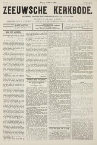 Zeeuwsche kerkbode, weekblad gewijd aan de belangen der gereformeerde kerken/ Zeeuwsch kerkblad 1939-03-10