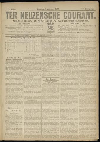 Ter Neuzensche Courant. Algemeen Nieuws- en Advertentieblad voor Zeeuwsch-Vlaanderen / Neuzensche Courant ... (idem) / (Algemeen) nieuws en advertentieblad voor Zeeuwsch-Vlaanderen 1918-01-08