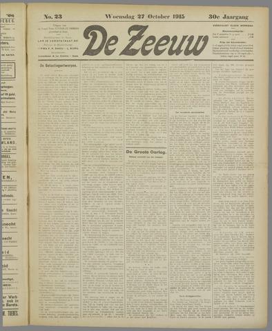 De Zeeuw. Christelijk-historisch nieuwsblad voor Zeeland 1915-10-27