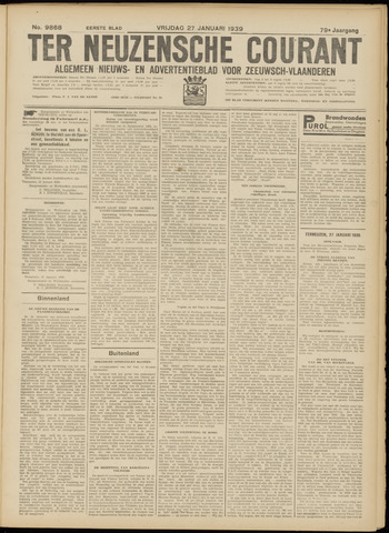 Ter Neuzensche Courant. Algemeen Nieuws- en Advertentieblad voor Zeeuwsch-Vlaanderen / Neuzensche Courant ... (idem) / (Algemeen) nieuws en advertentieblad voor Zeeuwsch-Vlaanderen 1939-01-27