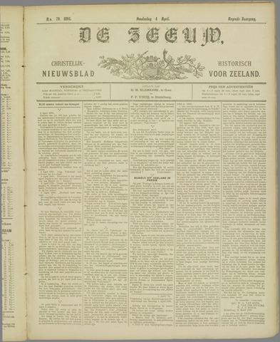 De Zeeuw. Christelijk-historisch nieuwsblad voor Zeeland 1895-04-04