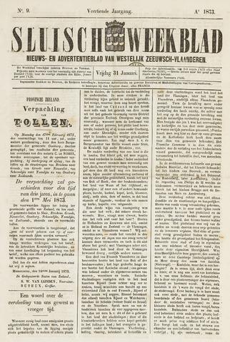 Sluisch Weekblad. Nieuws- en advertentieblad voor Westelijk Zeeuwsch-Vlaanderen 1873-01-31