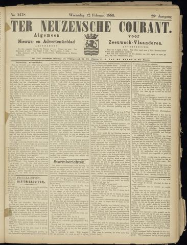 Ter Neuzensche Courant. Algemeen Nieuws- en Advertentieblad voor Zeeuwsch-Vlaanderen / Neuzensche Courant ... (idem) / (Algemeen) nieuws en advertentieblad voor Zeeuwsch-Vlaanderen 1889-02-12
