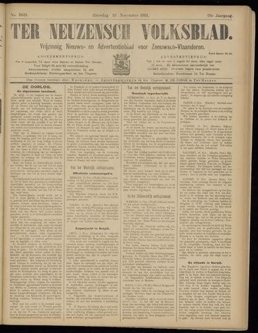 Ter Neuzensch Volksblad. Vrijzinnig nieuws- en advertentieblad voor Zeeuwsch- Vlaanderen / Zeeuwsch Nieuwsblad. Nieuws- en advertentieblad voor Zeeland 1915-11-13