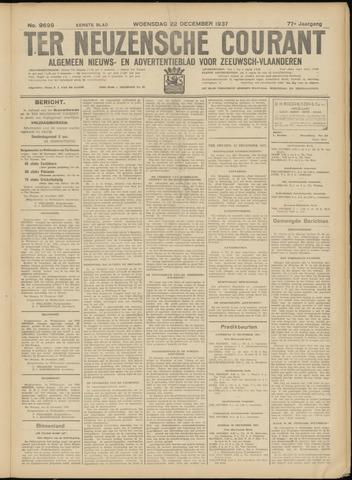 Ter Neuzensche Courant. Algemeen Nieuws- en Advertentieblad voor Zeeuwsch-Vlaanderen / Neuzensche Courant ... (idem) / (Algemeen) nieuws en advertentieblad voor Zeeuwsch-Vlaanderen 1937-12-22