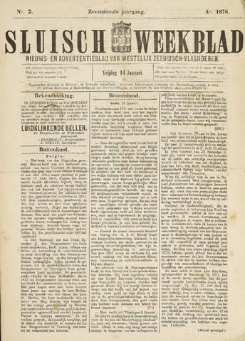 Sluisch Weekblad. Nieuws- en advertentieblad voor Westelijk Zeeuwsch-Vlaanderen 1876-01-14