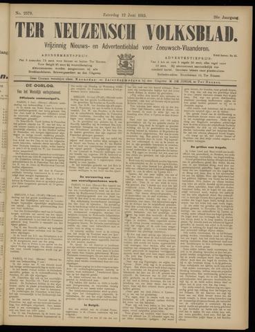 Ter Neuzensch Volksblad. Vrijzinnig nieuws- en advertentieblad voor Zeeuwsch- Vlaanderen / Zeeuwsch Nieuwsblad. Nieuws- en advertentieblad voor Zeeland 1915-06-12