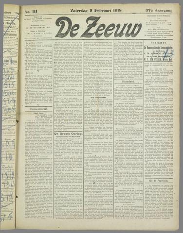 De Zeeuw. Christelijk-historisch nieuwsblad voor Zeeland 1918-02-09
