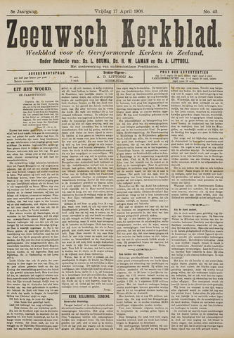 Zeeuwsche kerkbode, weekblad gewijd aan de belangen der gereformeerde kerken/ Zeeuwsch kerkblad 1908-04-17
