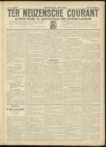 Ter Neuzensche Courant. Algemeen Nieuws- en Advertentieblad voor Zeeuwsch-Vlaanderen / Neuzensche Courant ... (idem) / (Algemeen) nieuws en advertentieblad voor Zeeuwsch-Vlaanderen 1940-06-24