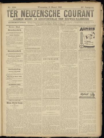 Ter Neuzensche Courant. Algemeen Nieuws- en Advertentieblad voor Zeeuwsch-Vlaanderen / Neuzensche Courant ... (idem) / (Algemeen) nieuws en advertentieblad voor Zeeuwsch-Vlaanderen 1929-03-13