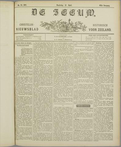 De Zeeuw. Christelijk-historisch nieuwsblad voor Zeeland 1897-04-15