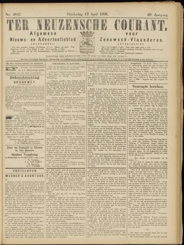 Ter Neuzensche Courant. Algemeen Nieuws- en Advertentieblad voor Zeeuwsch-Vlaanderen / Neuzensche Courant ... (idem) / (Algemeen) nieuws en advertentieblad voor Zeeuwsch-Vlaanderen 1906-04-12