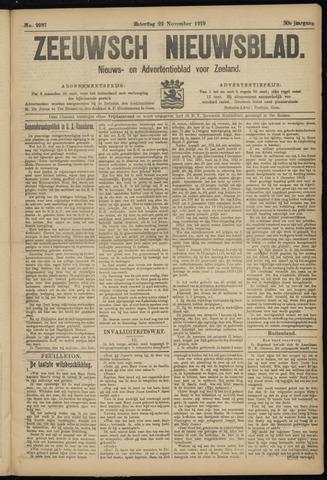 Ter Neuzensch Volksblad. Vrijzinnig nieuws- en advertentieblad voor Zeeuwsch- Vlaanderen / Zeeuwsch Nieuwsblad. Nieuws- en advertentieblad voor Zeeland 1919-11-22