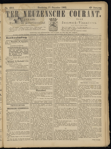 Ter Neuzensche Courant. Algemeen Nieuws- en Advertentieblad voor Zeeuwsch-Vlaanderen / Neuzensche Courant ... (idem) / (Algemeen) nieuws en advertentieblad voor Zeeuwsch-Vlaanderen 1902-12-11