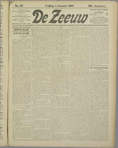 De Zeeuw. Christelijk-historisch nieuwsblad voor Zeeland 1915