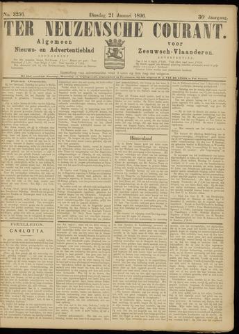 Ter Neuzensche Courant. Algemeen Nieuws- en Advertentieblad voor Zeeuwsch-Vlaanderen / Neuzensche Courant ... (idem) / (Algemeen) nieuws en advertentieblad voor Zeeuwsch-Vlaanderen 1896-01-21