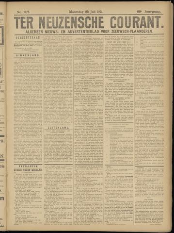 Ter Neuzensche Courant. Algemeen Nieuws- en Advertentieblad voor Zeeuwsch-Vlaanderen / Neuzensche Courant ... (idem) / (Algemeen) nieuws en advertentieblad voor Zeeuwsch-Vlaanderen 1921-07-25