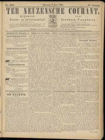 Ter Neuzensche Courant. Algemeen Nieuws- en Advertentieblad voor Zeeuwsch-Vlaanderen / Neuzensche Courant ... (idem) / (Algemeen) nieuws en advertentieblad voor Zeeuwsch-Vlaanderen 1901-06-08