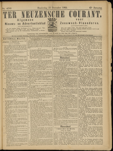 Ter Neuzensche Courant. Algemeen Nieuws- en Advertentieblad voor Zeeuwsch-Vlaanderen / Neuzensche Courant ... (idem) / (Algemeen) nieuws en advertentieblad voor Zeeuwsch-Vlaanderen 1905-12-21