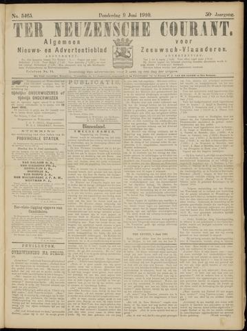Ter Neuzensche Courant. Algemeen Nieuws- en Advertentieblad voor Zeeuwsch-Vlaanderen / Neuzensche Courant ... (idem) / (Algemeen) nieuws en advertentieblad voor Zeeuwsch-Vlaanderen 1910-06-09