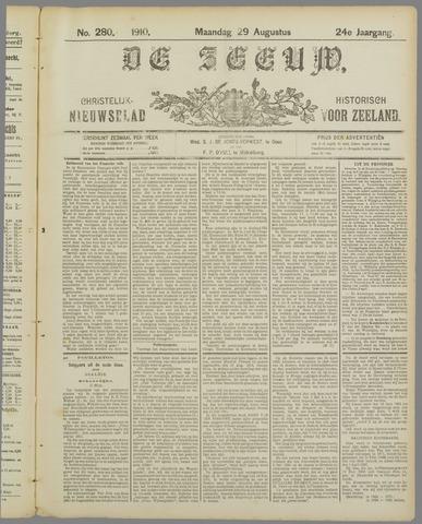 De Zeeuw. Christelijk-historisch nieuwsblad voor Zeeland 1910-08-29
