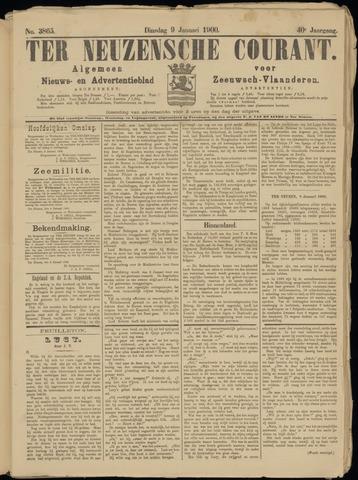 Ter Neuzensche Courant. Algemeen Nieuws- en Advertentieblad voor Zeeuwsch-Vlaanderen / Neuzensche Courant ... (idem) / (Algemeen) nieuws en advertentieblad voor Zeeuwsch-Vlaanderen 1900-01-09