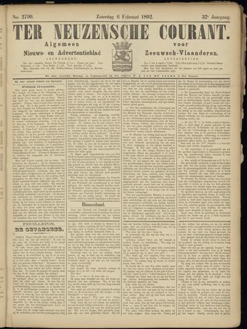 Ter Neuzensche Courant. Algemeen Nieuws- en Advertentieblad voor Zeeuwsch-Vlaanderen / Neuzensche Courant ... (idem) / (Algemeen) nieuws en advertentieblad voor Zeeuwsch-Vlaanderen 1892-02-06